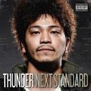 NEXT STANDARD/THUNDER