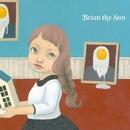 彼女はゼロフィリア/Brian the Sun