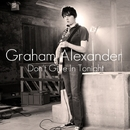 Don't Give In Tonight/Graham Alexander