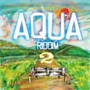 AQUA Riddim vol.2 -Single/NARU SWEET & BLACKLIN