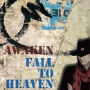 FALL TO HEAVEN/AWAKEN