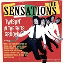 Twistin' In The Shits Groovin'/THE SENSATIONS