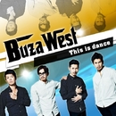 This is dance/Buza West