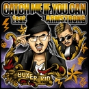 CATCH ME IF YOU CAN -Single/BOXER KID & ARM STRONG