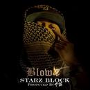 Blow It (Produced by 下拓) -Single/STARZ BLOCK