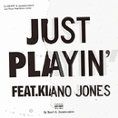 JUST PLAYIN' feat. KIANO JONES/DJ BEERT & Jazadocument