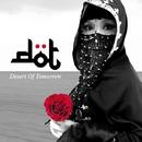 Desert Of Tomorrow/D・O・T