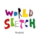 Wonderful (Extended Mix)/World Sketch & Jonathan Mendelsohn