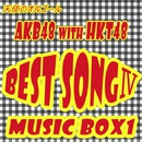 AKB48 WITH HKT48 BEST SONG IV MUSIC BOX1/天使のオルゴール
