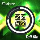 Tell Me(Original Mix)/Sixten