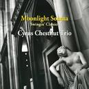 月光のソナタ/サイラス・チェスナット・トリオ
