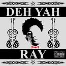 DEH YAH -Single/RAY