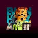 Robot Soul/Ewan Hoozami