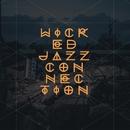 Wicked Jazz Connection/Wicked Jazz Connection