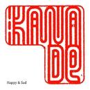 Happy & Sad/KANADe