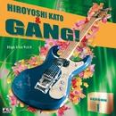 Hiroyoshi Kato & GANG Season 1/加藤博啓