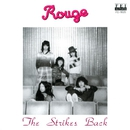 The Strikes Back/Rouge