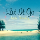 Let It Go/Adele Harley