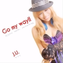 Go my way/J.U.
