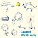 Bounds Away/Saunash