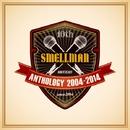 ANTHOLOGY 2004-2014/SMELLMAN