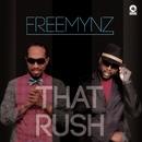 That Rush/Freemynz
