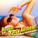Beach Party Anthem! Vol.3(夏!海!最新クラブ・ヒット・ベスト)/24 Hour Party Project