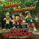 No Retreat No Surrender/MIGHTY JAM ROCK