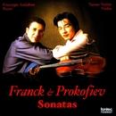 フランク & プロコフィエフ: ヴァイオリン・ソナタ/西江辰郎 & ジュゼッペ・アンダローロ