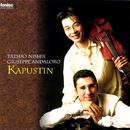 カプースチン: ヴァイオリン・ソナタ/西江辰郎 & ジュゼッペ・アンダローロ