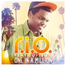 One In A Million Remixes/R.I.O. feat. U-Jean