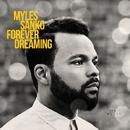 Forever Dreaming/Myles Sanko
