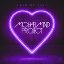 Show Me Love (Remixes) - EP/Michael Mind Project