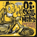 Luvin' side new stomper/Oi-SKALL MATES