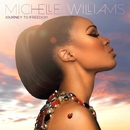 Journey To Freedom/Michelle Williams