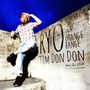 Tim Don!-Don! feat. DJ KEIN/RYO from ORANGE RANGE