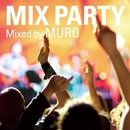 MIX PARTY/MURO