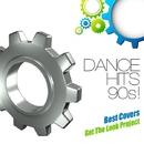 ダンス・ヒッツ 90s!Best Covers/Get The Look Project