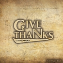 GIVE THANKS -Single/G2 & NEO HERO