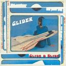 Glide & Slide/Glider