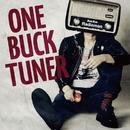 Bye Bye Radioman/ONE BUCK TUNER