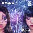 Cosmic(Original Mix)/M.Celly'N