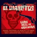 COME HELL OF HIGH WATER/Tony Guerrero & EL DIABLITOS