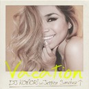 Vacation feat. Jessica Sanchez/DJ Komori