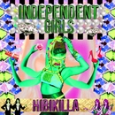 Independent Girls -Single/Hibikilla