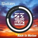 Back to Motion(Original Mix)/Sixten
