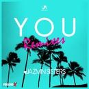 You (Remixes) - EP/Jazmin Sisters