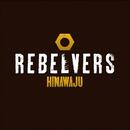 REBELVERS/HINAWAJU