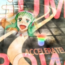 ACCELERATE! feat.GUMI/Thana.