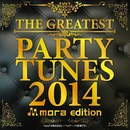 THE GREATEST PARTY TUNES 2014 mora edition/PARTY HITS PROJECT